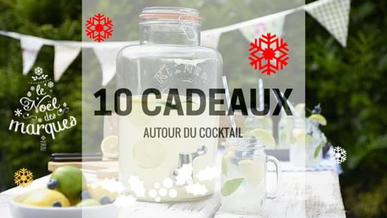 Cadeaux de Noël (Partie 2) : 10 cadeaux autour du cocktail.