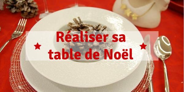 Réaliser sa table de Noël
