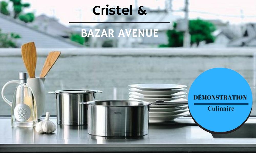 Cristel & Bazar Avenue vous invitent à une démonstration culinaire