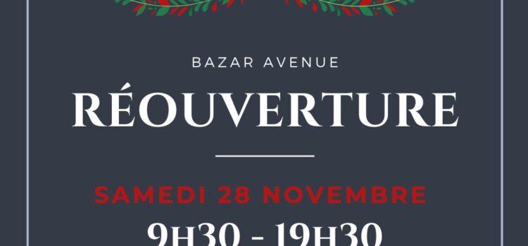 Réouverture de vos boutiques Bazar Avenue